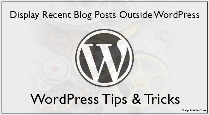 display-recent-blog-posts-outside-wordpress