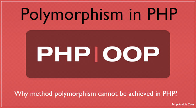 polymorphism-cannot-be-achieved-in-php