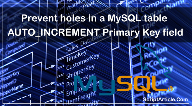 prevent-gaps-holes-in-a-mysql-table